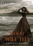 Blood Will Tell ebook by Samantha Young