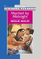 Married By Midnight (Mills & Boon American Romance) ebook by Mollie Molay