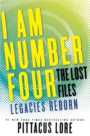 I am number four the lost files legacies reborn ebook by pittacus i am number four the lost files legacies reborn ebook by pittacus lore fandeluxe Gallery