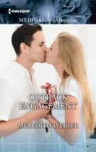 Outback Engagement ebook by Meredith Webber