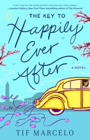 The Key to Happily Ever After ebook by Tif Marcelo