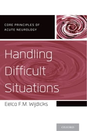 Handling Difficult Situations ebook by Eelco F.M. Wijdicks