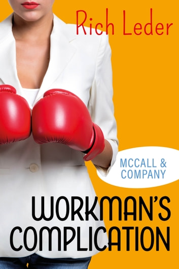 McCall & Company: Workman's Complication ebook by Rich Leder
