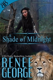 A Shade of Midnight ebook by Renee George