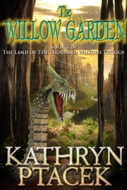 The Willow Garden ebook by Kathryn Ptacek