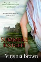 Summer's Knight ebook by Virginia Brown