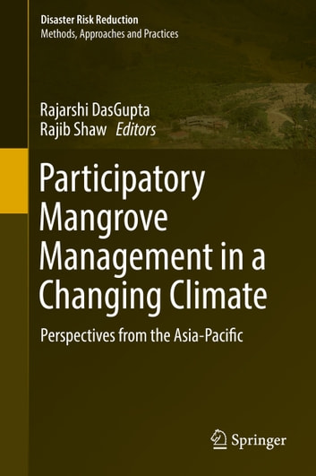 Participatory Mangrove Management in a Changing Climate - Perspectives from the Asia-Pacific ebook by