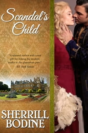 Scandal's Child ebook by Sherrill Bodine