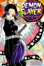 Demon Slayer: Kimetsu no Yaiba, Vol. 6 - The Demon Slayer Corps Gathers ebook by Koyoharu Gotouge