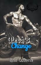 Tech's Change - Wild Kings MC: Dander Falls, #4.5 ebook by Erin Osborne