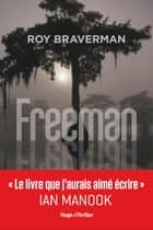 Freeman ebook by Roy Braverman