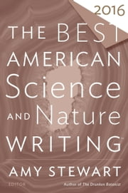 The Best American Science and Nature Writing 2016 ebook by Kobo.Web.Store.Products.Fields.ContributorFieldViewModel