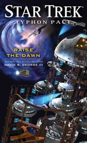 Typhon Pact: Raise the Dawn ebook by David R. George III