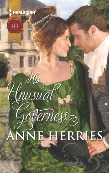 His Unusual Governess ebook by Anne Herries