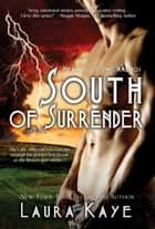 South of Surrender ebook by Laura Kaye