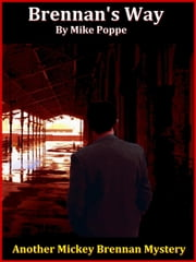 Brennan's Way ebook by Mike Poppe