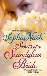 Secrets of a Scandalous Bride ebook by Sophia Nash