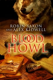 Blood Howl ebook by Robin Saxon,Alex Kidwell
