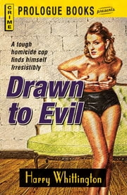 Drawn to Evil ebook by Harry Whittington