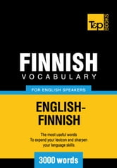 Finnish vocabulary for English speakers - 3000 words ebook by Andrey Taranov