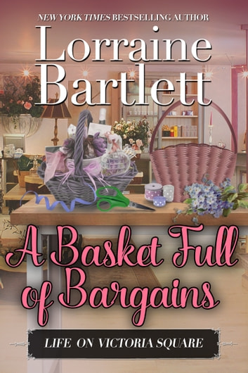 A Basket Full of Bargains ebook by Lorraine Bartlett