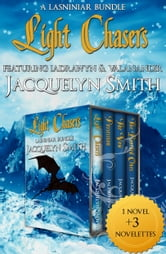 Light Chasers Lasniniar Bundle ebook by Jacquelyn Smith