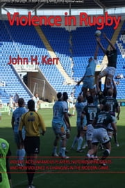 Violence in Rugby ebook by John H. Kerr