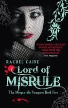 Lord of Misrule ebook by Rachel Caine
