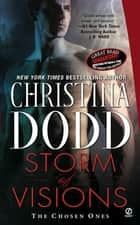 Storm of Visions: The Chosen Ones - The Chosen Ones ebook by Christina Dodd