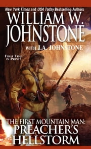 Preacher's Hell Storm ebook by William W. Johnstone,J.A. Johnstone
