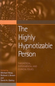 The Highly Hypnotizable Person ebook by Brown, Richard J.