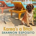 Karma's A Bitch audiobook by Shannon Esposito, Stephanie Einstein