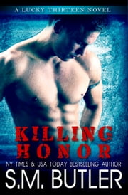 Killing Honor ebook by S.M. Butler