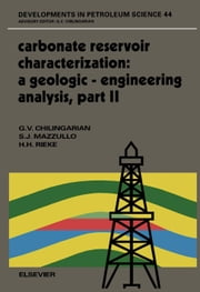 Carbonate Reservoir Characterization: A Geologic-Engineering Analysis, Part II ebook by Mazzullo, S.J.