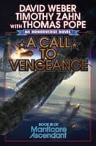 A Call to Vengeance ebook by David Weber, Timothy Zahn, Thomas Pope