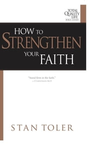 How to Strengthen Your Faith ebook by Stan Toler