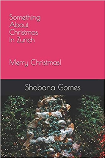 Something About Christmas in Zurich ebook by Shobana Gomes