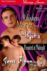 Whiskers, Mane, and a Biter ebook by Joyee Flynn