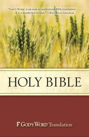 Holy Bible, GOD'S WORD Translation (GW) ebook by Baker Publishing Group
