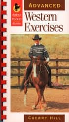 Advanced Western Exercises ebook by Cherry Hill