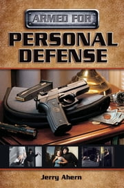 Armed for Personal Defense ebook by Jerry Ahern