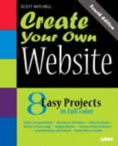 Create Your Own Website ebook by Scott Mitchell
