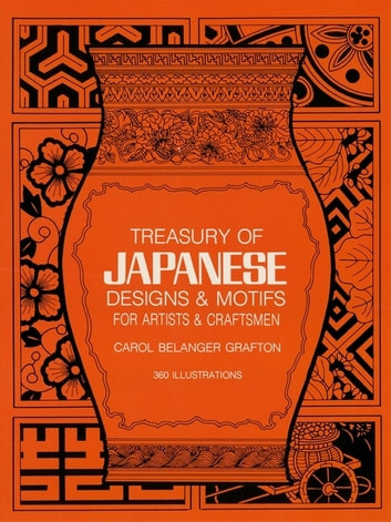 Treasury of Japanese Designs and Motifs for Artists and Craftsmen ebook by