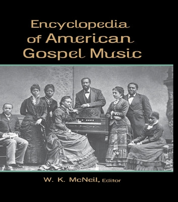 Encyclopedia of American Gospel Music ebook by
