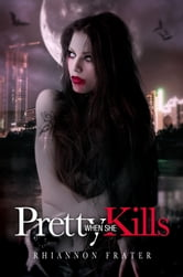 Pretty When She Kills ebook by Rhiannon Frater