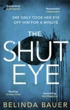 The Shut Eye ebook by Belinda Bauer