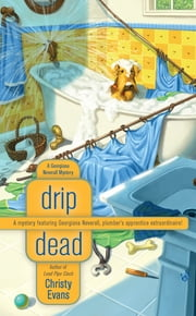 Drip Dead ebook by Christy Evans