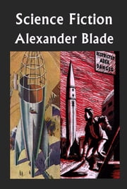 3 Alexander Blade Science Fiction ebook by Alexander Blade