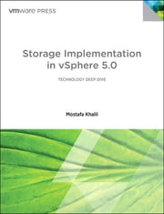 Storage Implementation in vSphere 5.0 ebook by Mostafa Khalil