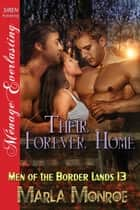 Their Forever Home ebook by Marla Monroe